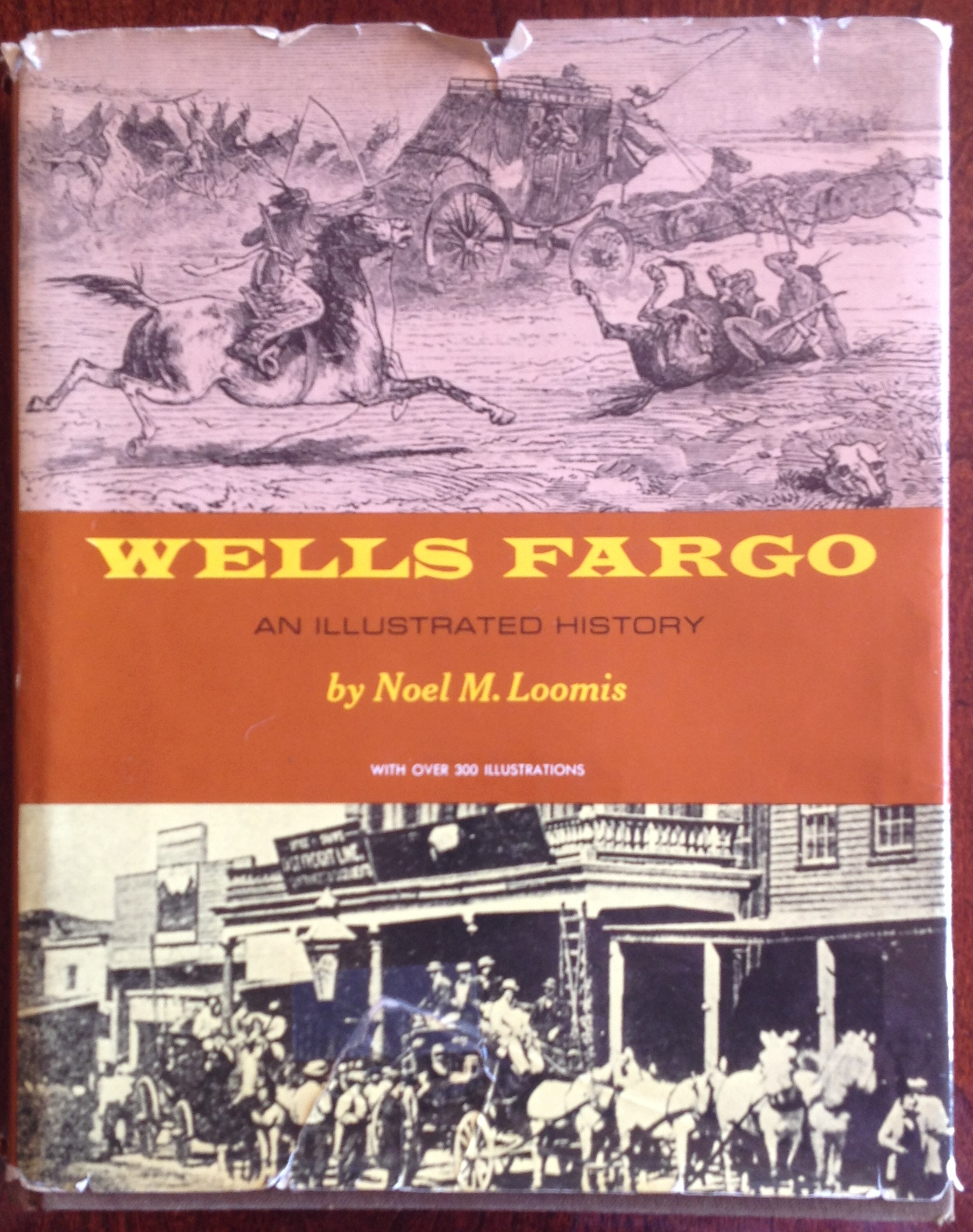 Wells Fargo, An Illustrated History